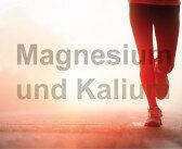 Magnesium und Kalium für die Muskulatur