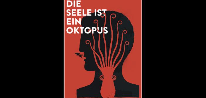 Die Seele ist ein Oktopus / Charité